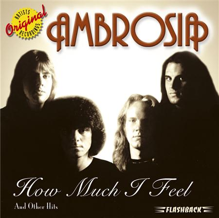 Ambrosia - How Much I Feel & Other Hits - Zortam Music