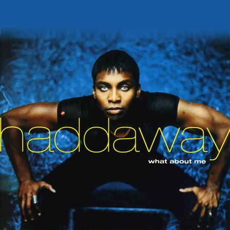Haddaway - What About Me - Zortam Music