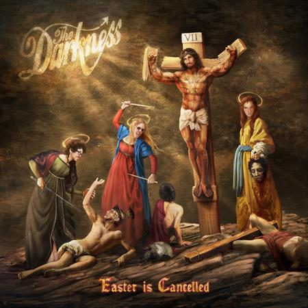 The Darkness - Easter Is Cancelled - Zortam Music