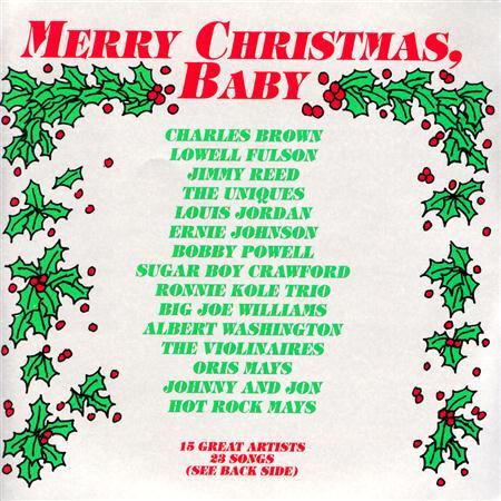 Louis Jordan - Charles Brown & Friends - Merry Christmas Baby - Zortam Music