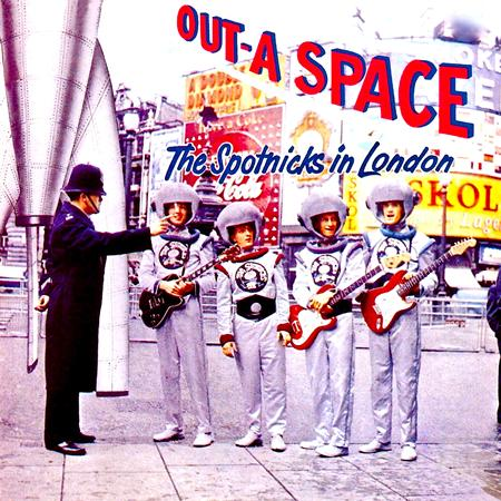 The Spotnicks - Out-a Space: The Spotnicks in London - Zortam Music