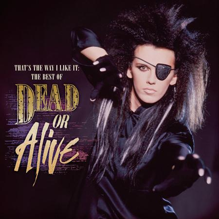 Dead Or Alive - that