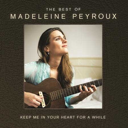 Madeleine Peyroux - Keep Me In Your Heart For A While The Best Of Madeleine Peyroux - Zortam Music