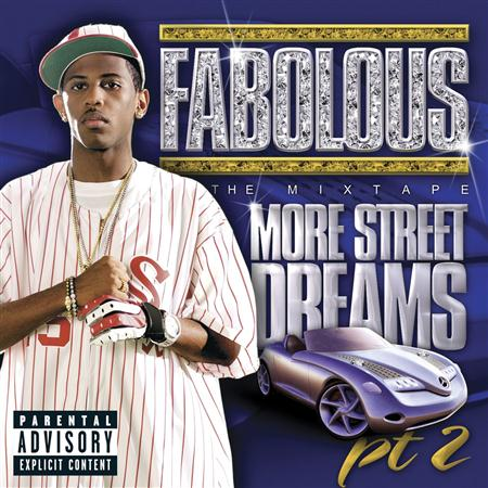 Fabolous - More Street Dreams 2 The Mixtape - Zortam Music