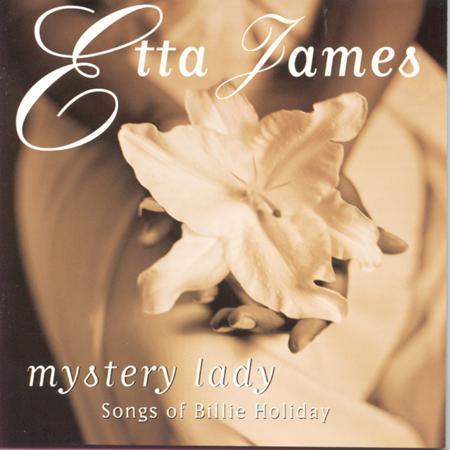 Etta James - Mystery Lady - Songs Of Billie - Zortam Music