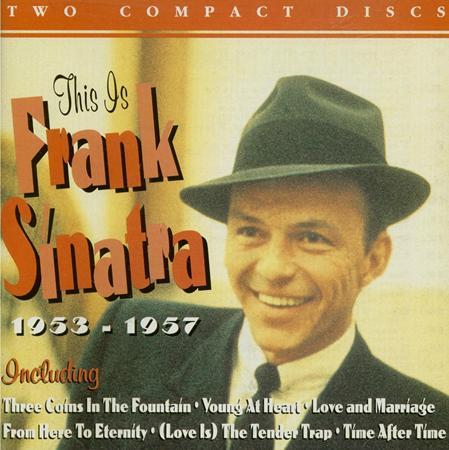 Frank Sinatra - This Is Frank Sinatra 1953-1957 [disc 1] - Zortam Music
