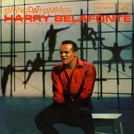 Harry Belafonte - Swing Dat Hammer - Zortam Music