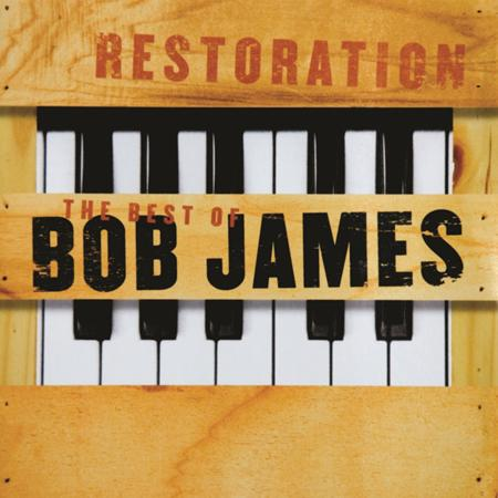 Bob James - Restoration Best Of Bob James [disc 1] - Zortam Music