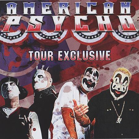 Insane Clown Posse - American Psycho (Tour Exclusive EP) - Zortam Music