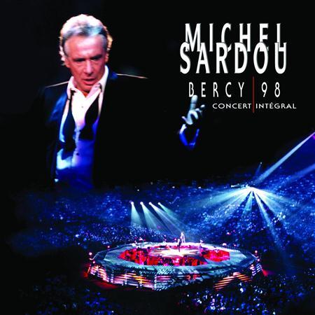 Michel Sardou - Bercy 98 [live] [disc 2] - Zortam Music