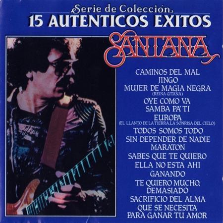 Santana - 15 Autenticos Exitos - Santana - Zortam Music