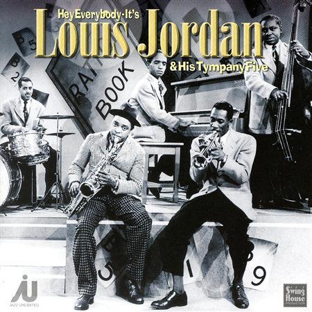 Louis Jordan - Louis Jordan And His Tympany Five, Volume 1 - 1938-1940 - Zortam Music