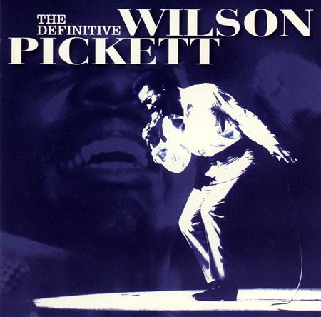 Wilson Pickett - The Definitive Wilson Pickett [disc 1] - Zortam Music