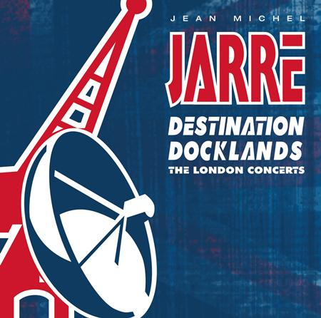 Jean-Michel Jarre - Destination: Docklands - Zortam Music