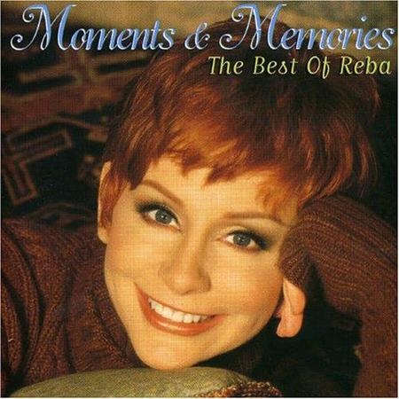 Reba McEntire - Moments and Memories (European Version) - Zortam Music