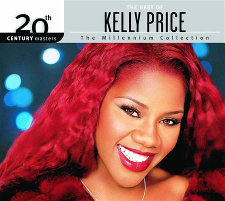 Kelly Price - 20th Century Masters - The Millennium Collection The Best Of Kelly Price - Zortam Music
