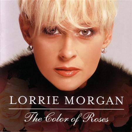 LORRIE MORGAN - Color Of Roses [live] - Zortam Music