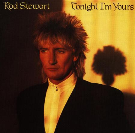 Rod Stewart - Tonight Im Yours - Zortam Music
