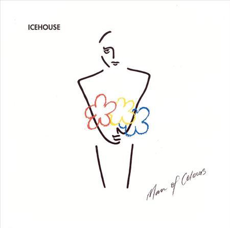 ICEHOUSE - Man of Colours [Digitally Rema - Zortam Music