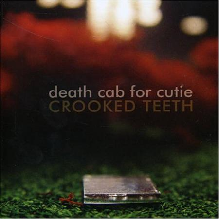 Death Cab For Cutie - Crooked Teeth Ep - Zortam Music