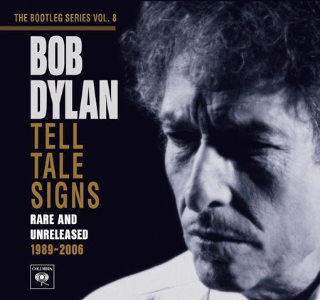 Bob Dylan - Tell Tale Signs the Bootleg Series Vol 8 - Zortam Music