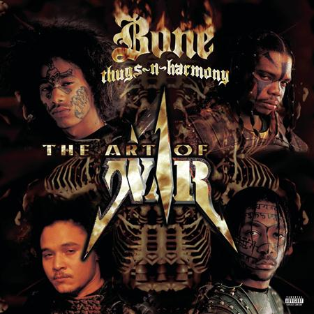 Bone Thugs-N-Harmony - The Art of War - WW1 - Zortam Music