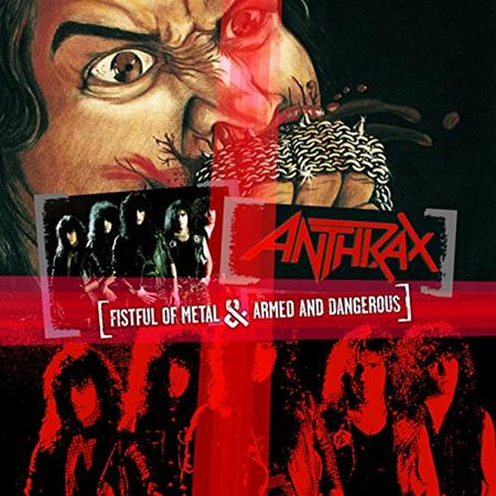 ANTHRAX - Fistful Of Metalarmed And Dangerous - Zortam Music