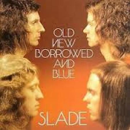 SLADE - Old New Borrowed And Blue [Remastered 2006] - Zortam Music