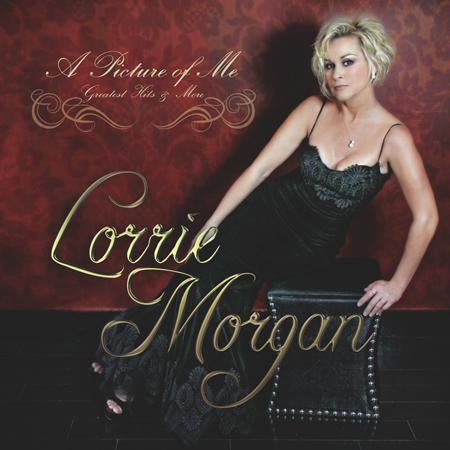 LORRIE MORGAN - A Picture of Me - Greatest Hits & More (Deluxe Edition) - Zortam Music