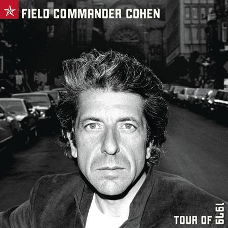 Leonard Cohen - Field Commander Cohen: Tour of 1979 - Zortam Music