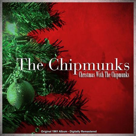 The Chipmunks - The Chipmunk Song Lyrics - Zortam Music