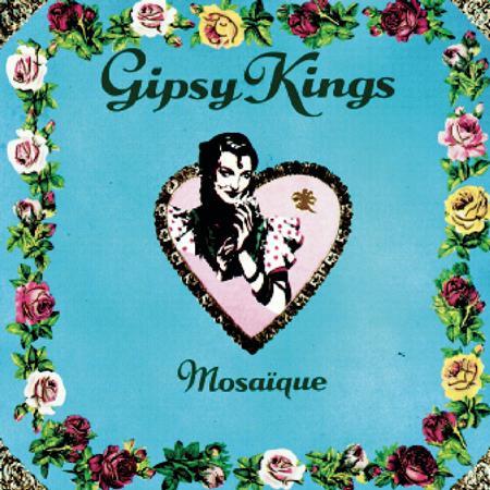 Gipsy Kings - Mosaã¯que - Zortam Music