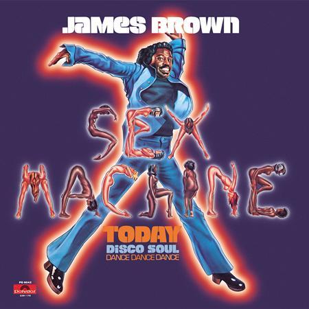James Brown - Sex Machine Today - Lyrics2You