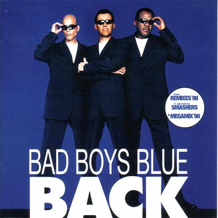 Bad Boys Blue - 8A:>B5:0 80-90  3>4>2  ?>-  =>2><C - Zortam Music
