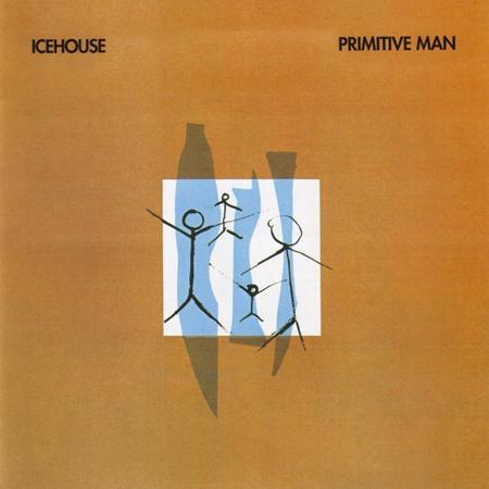 ICEHOUSE - Primitive Man (1982) - Zortam Music