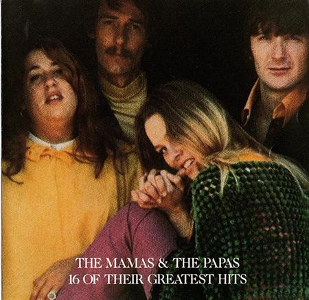 The Mamas and The Papas - The Mamas and the Papas 16 of Their Greatest Hits - Zortam Music