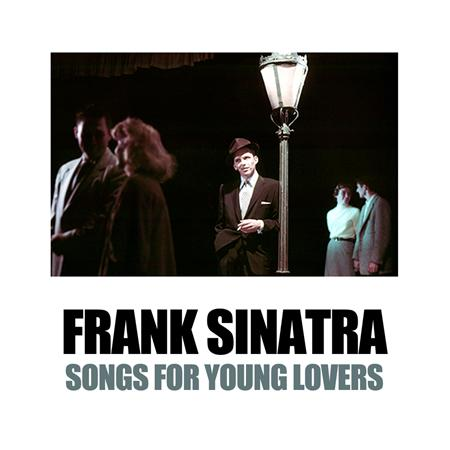 Frank Sinatra - Songs For Young Lovers (12) - Zortam Music