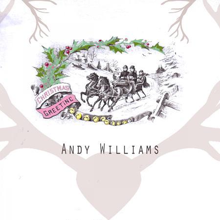 Andy Williams - Christmas Greeting - Zortam Music