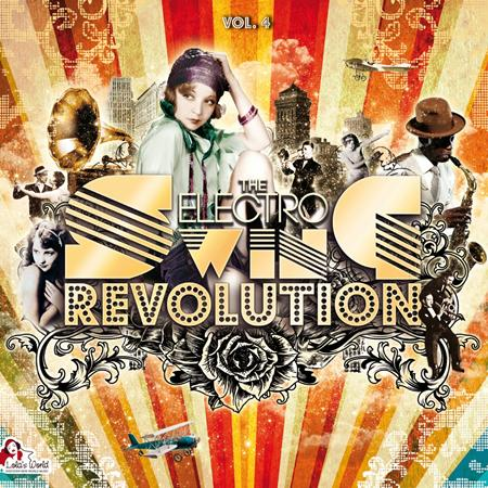 Various Artists - The Electro Swing Revolution, Vol. 4 - Zortam Music