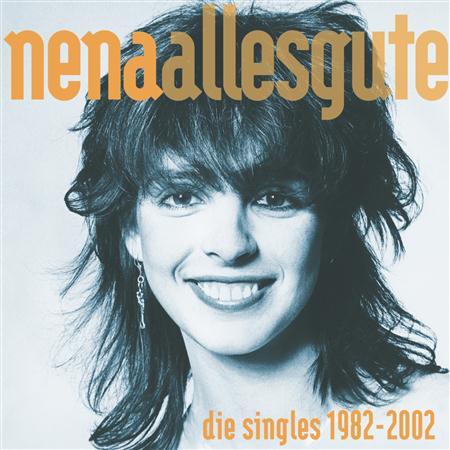 Nena - Alles Gute Die Singles 1982-2002 [disc 2] - Zortam Music