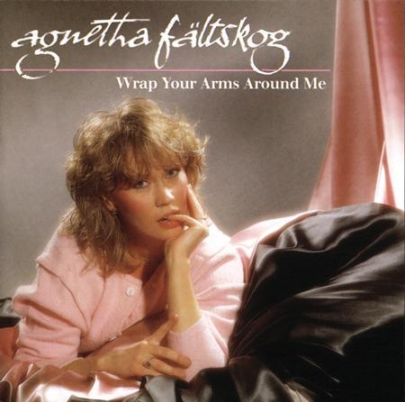 Agnetha Faltskog - Wrap Your Arms Around Me (2005 - Polar - 986 876-9) - Zortam Music