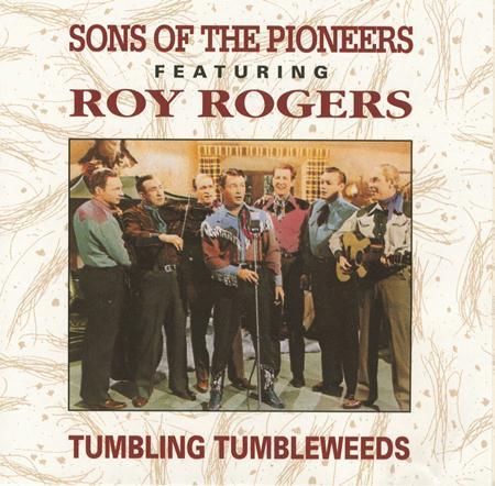 Sons of the Pioneers - Roy Rogers - Tumbling Tumbleweeds - Zortam Music
