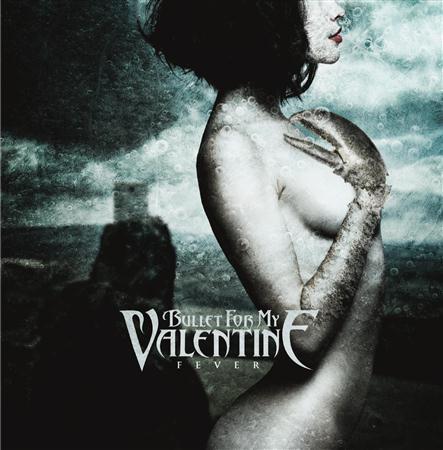 Bullet for My Valentine - Fever Disc 1 - Zortam Music