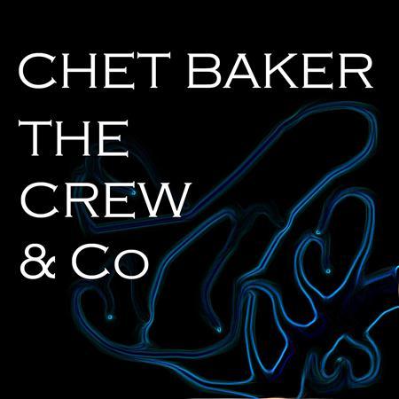 Chet Baker - The Crew & Co - Zortam Music