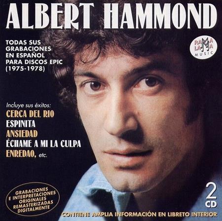 ALBERT HAMMOND - Todas Sus Grabaciones En Espaã±ol Para Discos Epic [disc 2] - Zortam Music