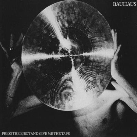 Bauhaus - Press The Eject And Give Me The Tape [live] [cd Re-Release] - Zortam Music
