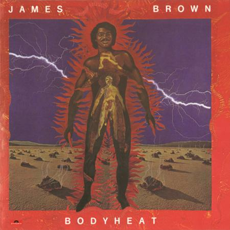 James Brown - Bodyheat - Zortam Music