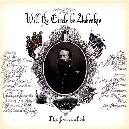 Nitty Gritty Dirt Band, The - Will the Circle Be Unbroken (1 of 2) - Zortam Music