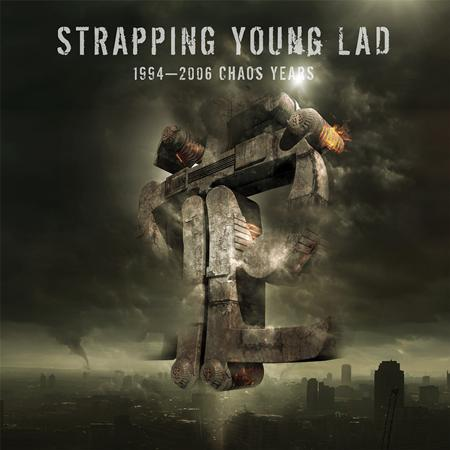 Strapping Young Lad - 1994-2006 Chaos Years - Zortam Music