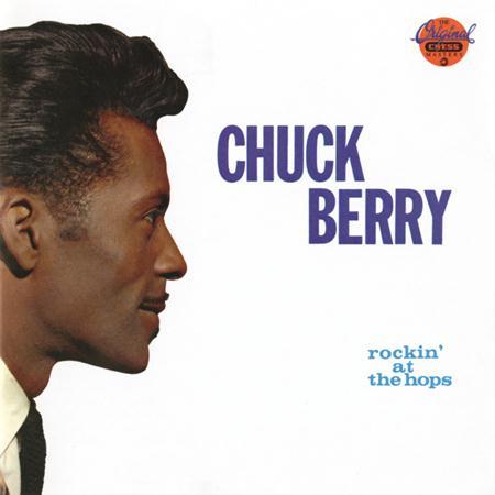 Chuck Berry - Rockin at the Hops - Zortam Music